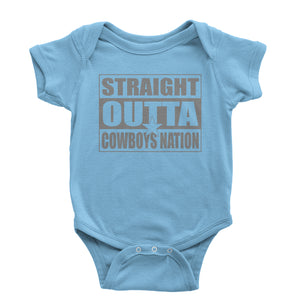 Straight Outta Cowboys Nation Football  Infant One-Piece Romper Bodysuit