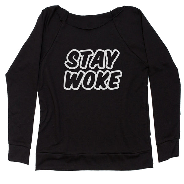 Stay Woke #StayWoke Black Lives Matter  Slouchy Off Shoulder Sweatshirt