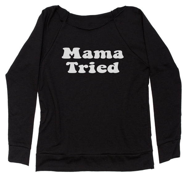 Mama Tried Country Music Slouchy Off Shoulder Sweatshirt