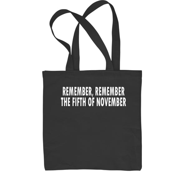 Remember The Fifth Of November Shopping Tote Bag