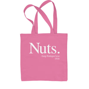 Nuts Quote George Washington Carver  Shopping Tote Bag