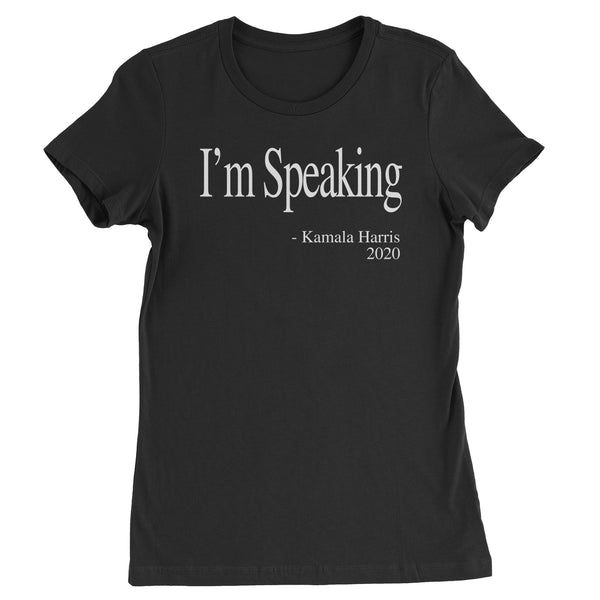 I'm Speaking Kamala Harris Debate Womens T-shirt