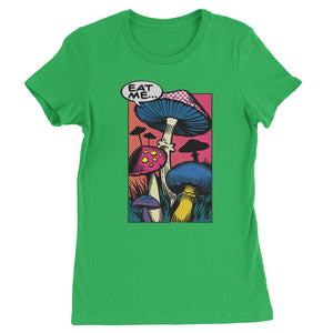 Eat Me Magic Mushrooms Comic Book Womens T-shirt