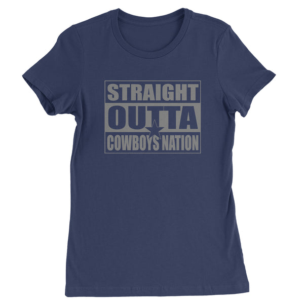 Straight Outta Cowboys Nation Football  Womens T-shirt