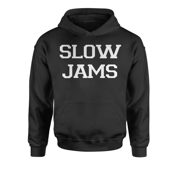 Slow Jams  Youth-Sized Hoodie