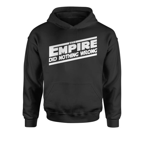 The Empire Did Nothing Wrong Youth-Sized Hoodie