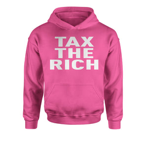 Tax The Rich Progressive Activist  Youth-Sized Hoodie