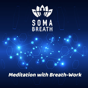 2021 SOMA Meditation Session plus a SOMA Session