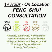 A 1+ Hr or 2+ Hr Feng Shui Consultation