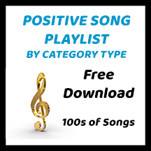 Positive Song Playlist - by Category Type - Sandra Jeffs