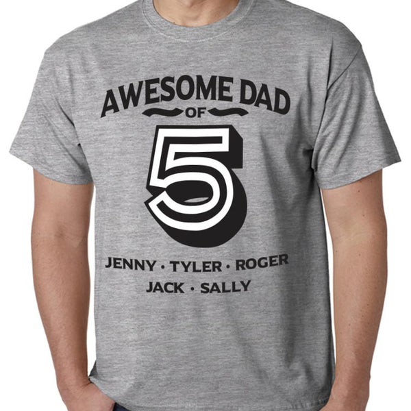 Awesome Dad of Your Kids Names on Adult Sizes