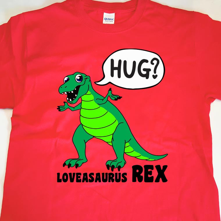 Loveasaurus Rex - Available in All Sizes