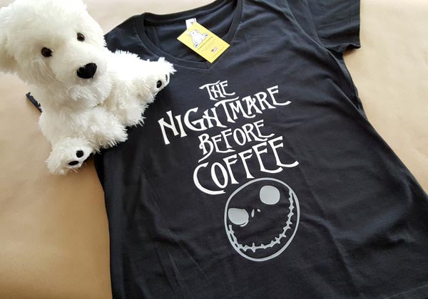 The Nightmare Before Coffee - Ladies Fit, Unisex or V-Neck T-shirts