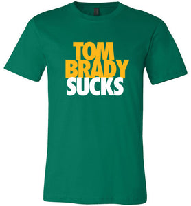 Brady Sucks, Gold on Green