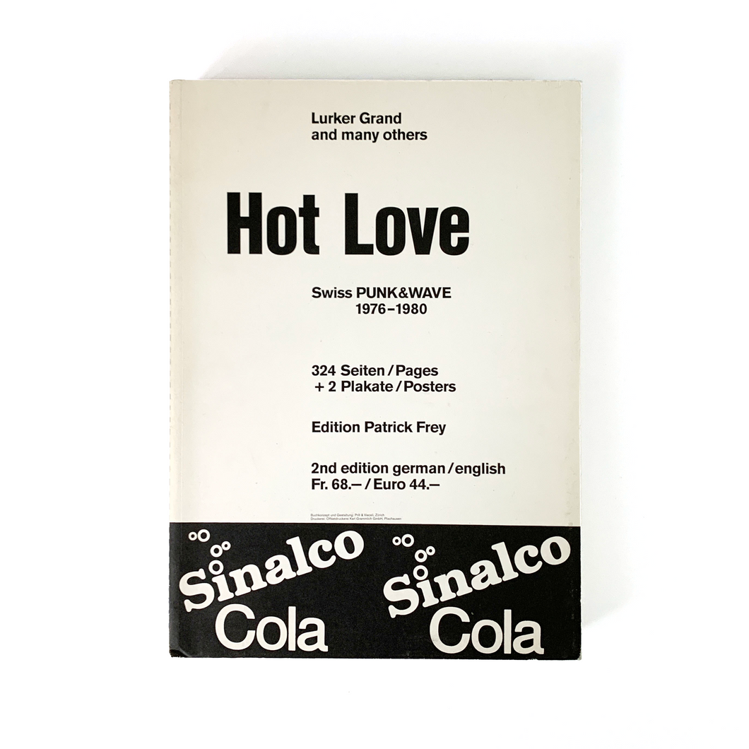 Ley Book Archive: HOT LOVE: SWISS PUNK & WAVE 1976-1980 Book