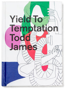 Todd James - Yield To Temptation Book