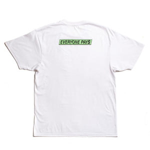 Everyone Pays S/S White Tee