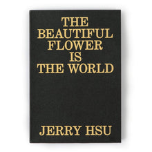 The Beautiful Flower is This World - Jerry Hsu