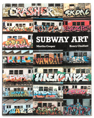 Subway Art Book By Martha Cooper and Henry Chalfant