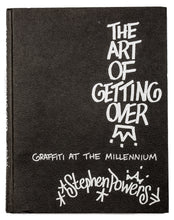 Load image into Gallery viewer, Stephen Powers - The Art Of Getting Over Book