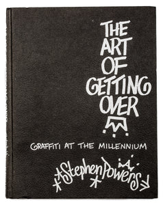 Stephen Powers - The Art Of Getting Over Book