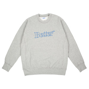Better™ Outline Logo Crewneck Grey