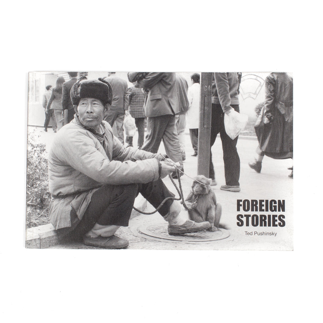 Foreign Stories by Ted Pushinsky