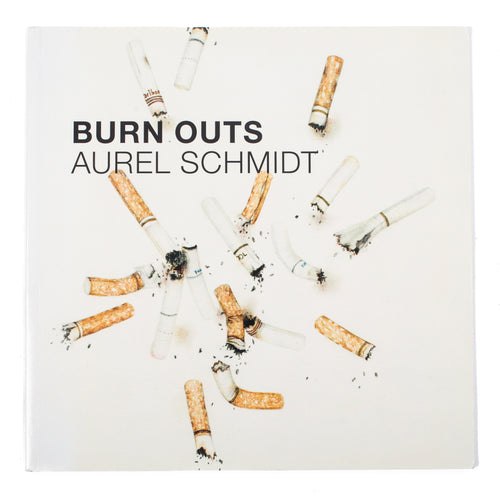 Aurel Schmidt: Burnouts Paperback Book
