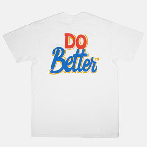 "Nurse Signs for Better™Gift Shop ""Do Better™"" White S/S Tee"