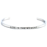 Jewelry Trends Stainless Steel LIVE IN THE MOMENT Message Bangle Stacking Bracelet