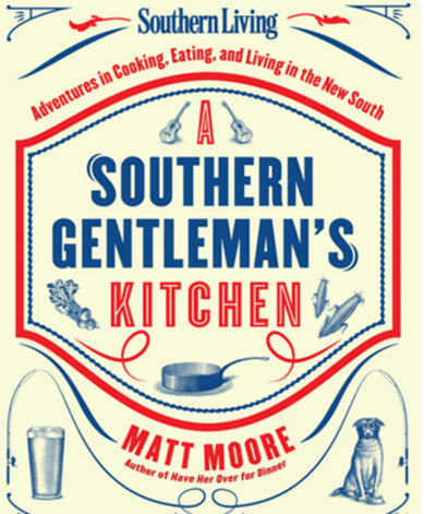 A Southern Gentleman's Cookbook