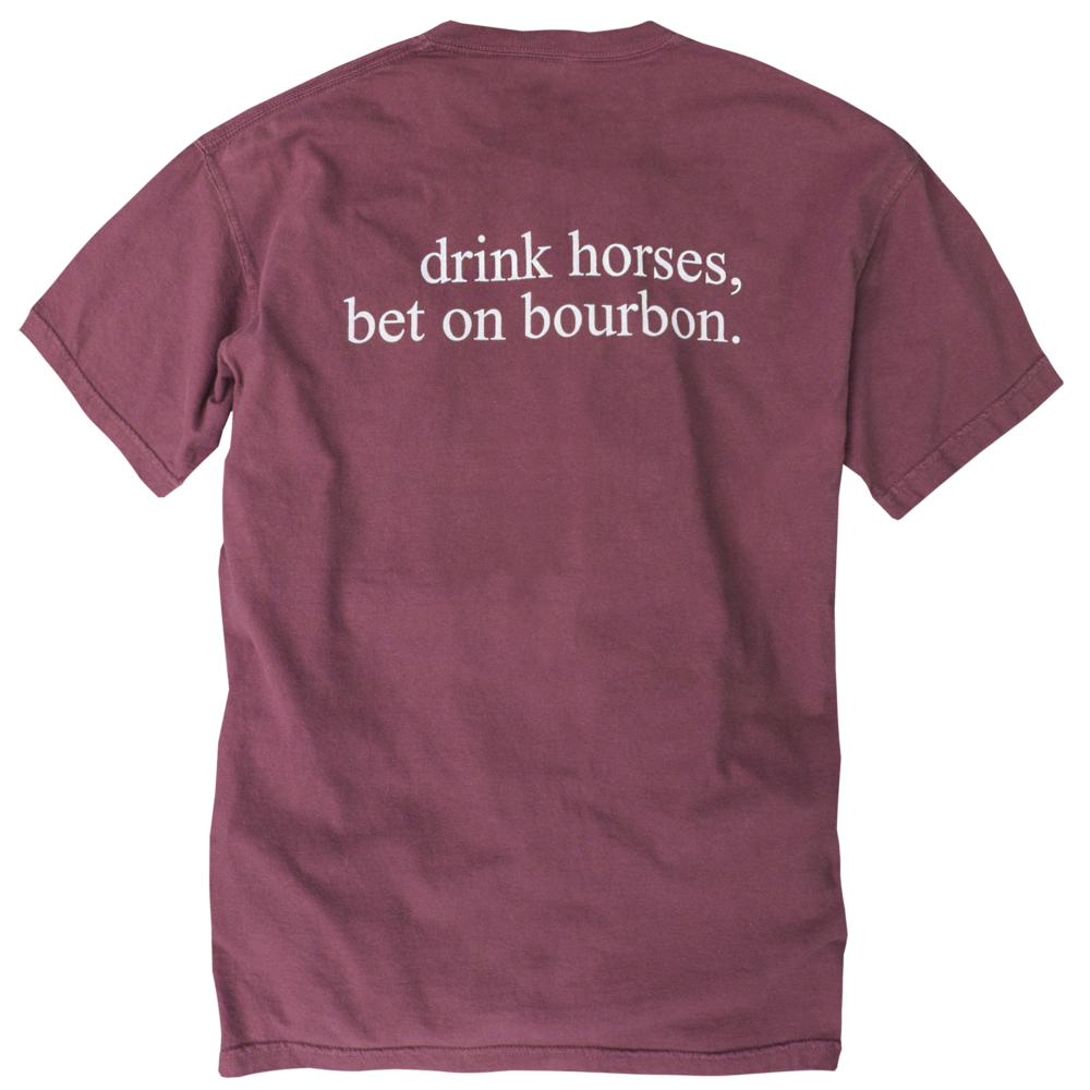 Drink Horses, Bet On Bourbon (Crimson - SS)