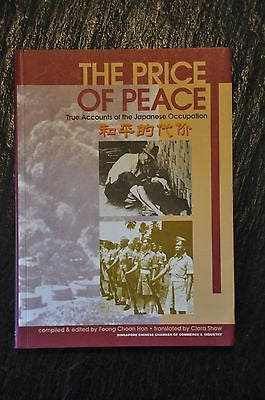 The Price of Peace: True Accounts of the Japanese Occupation = [Ho P'ing Ti...