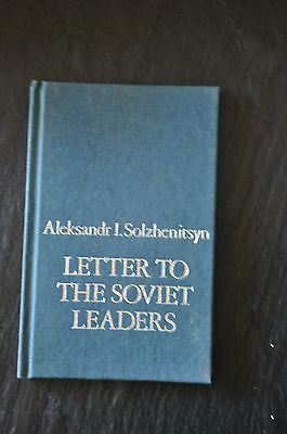 Letter to the Soviet Leaders by Aleksandr Solzhenitsyn - First Edition