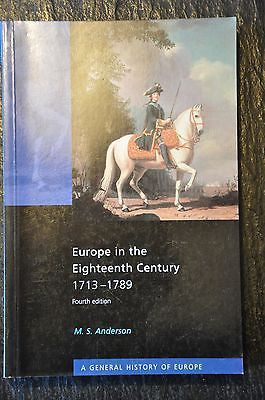Europe in the Eighteenth Century 1713-1789 by M. S. Anderson (2000,...