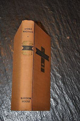 Days Of Wrath by Andre Malraux. 1936 First Edition, First Printing