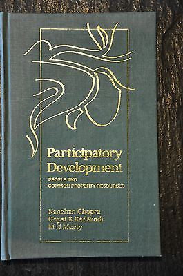 Participatory Development : People and Common Property Resources by M. N....