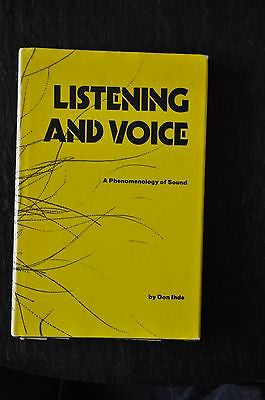 Listening and Voice : A Phenomenology of Sound by Don Ihde (1976, Hardcover)