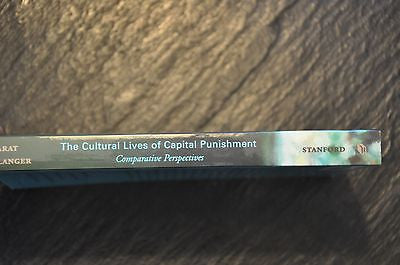 The Cultural Lives of Capital Punishment: Comparative Perspectives . New