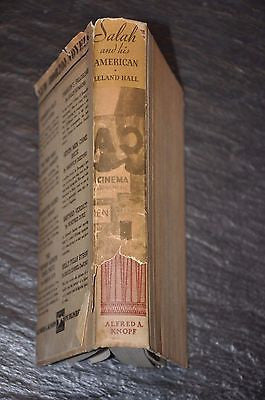 Salah And His American by Leland Hall, 1934 1st US Edition