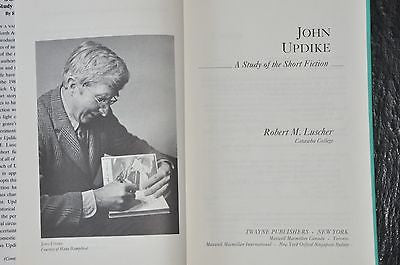 John Updike : A Study of the Short Fiction Vol. 43 by Robert M. Luscher...