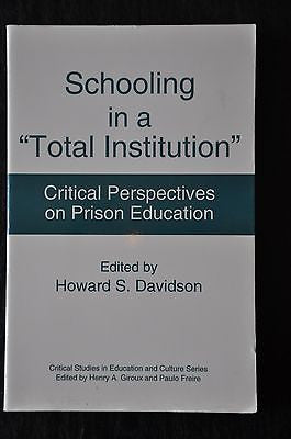 Schooling in a Total Institution . Edited By Howard Davidson