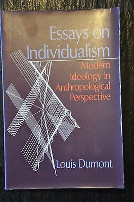 Essays on Individualism : Modern Ideology in Anthropological Perspective by...
