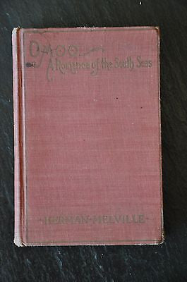 Omoo : a Narrative of Adventures in the South Seas by Herman Melville 1892