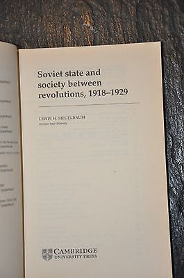 Soviet State and Society Between Revolutions, 1918 1929