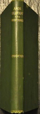 Amos Kilbright: His Adscititious Experiences, with Other Stories. 1891 Edition.