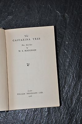 The Casuarina Tree by W. S. Maughm. First Edition 1926