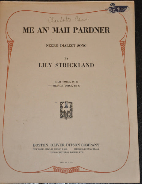 Me An' Mah Pardner Negro Dialect Song 1922 by Lily Strickland