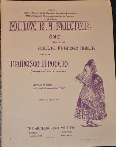 My Love is a Muleteer Sheet Music 1916