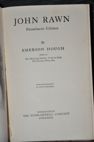 John Rawn Prominent Citizen by Emerson Hough 1912 1st edition Illustrated
